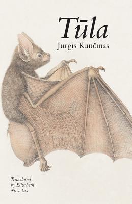 Tula - Kuncinas, Jurgis, and Novickas, Elizabeth (Translated by)