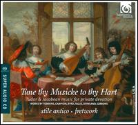 Tune Thy Musicke to Thy Hart - Benedict Hymas (tenor); Emilia Benjamin (viol); Fretwork; Stile Antico