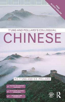 T'ung and Pollard's Colloquial Chinese - Pollard, David, and T'ung, Ping-Chen