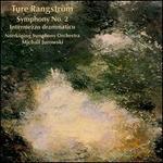 Ture Rangström: Symphony No. 2; Intermezzo drammatico