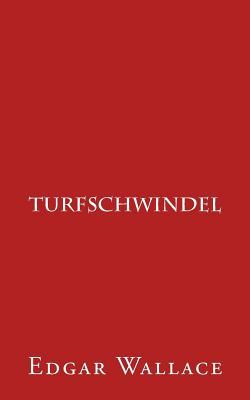 Turfschwindel - Wallace, Edgar