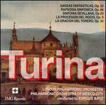Turina: Danzas Fantasticas; Rapsodia Sinfonica; Sinfonia Sevillana
