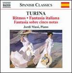 Turina: Ritmos; Fantasia italiana; Fantas�a sobre cinco notas