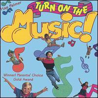 Turn on the Music - Hap Palmer