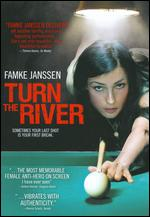Turn the River - Christopher Eigeman