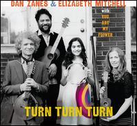 Turn Turn Turn - Dan Zanes/Elizabeth Mitchell