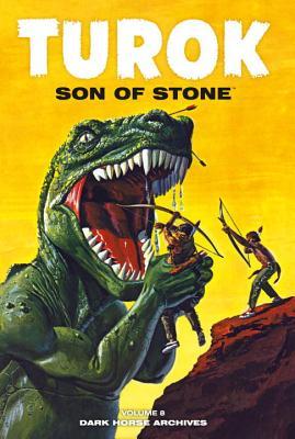 Turok: Son of Stone, Volume Eight - Newman, Paul S