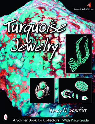 Turquoise Jewelry - Schiffer, Nancy N