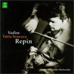 Tutta bravura - Aleksandr Markovich (piano); Vadim Repin (violin)