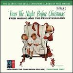 Twas the Night Before Christmas/Christmas Time