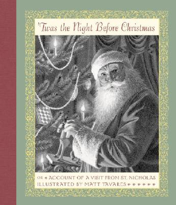 Twas the Night Before Christmas: Or Account of a Visit from St. Nicholas - Anonymous