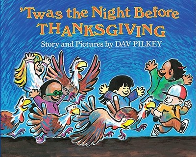 Twas the Night Before Thanksgiving - Pilkey, Dav