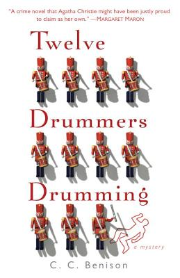 Twelve Drummers Drumming: A Father Christmas Mystery - Benison, C C