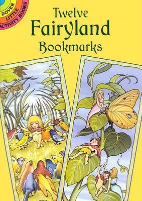 Twelve Fairyland Bookmarks - Doyle, Richard, and Noble, Marty
