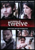 Twelve - Joel Schumacher