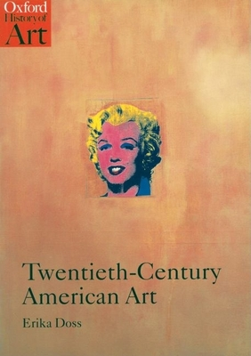 Twentieth-century American Art - Doss, Erika