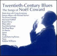 Twentieth-Century Blues: The Songs of Noël Coward [Ichiban] - Various Artists