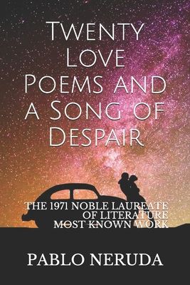 Twenty Love Poems and a Song of Despair - Neruda, Pablo