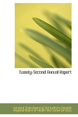 Twenty-Second Annual Report - Agriculture, Vermont State Board of