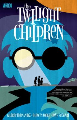 Twilight Children TP - Cooke, Darwyn (Artist), and Hernandez, Gilbert