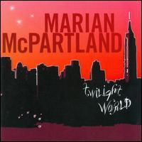Twilight World - Marian McPartland