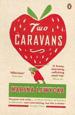 Two Caravans - Lewycka, Marina
