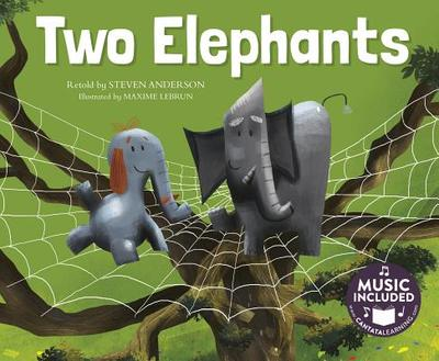 Two Elephants - Anderson, Steven, PH.D., and Steven C Music