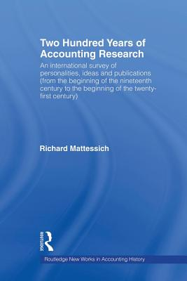 Two Hundred Years of Accounting Research - Mattessich, Richard