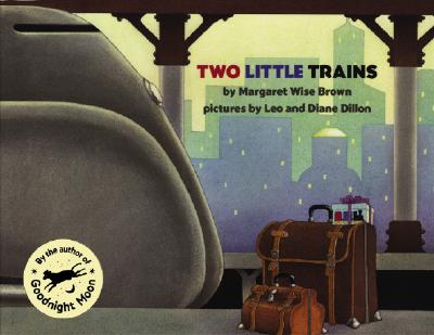 Two Little Trains - Brown, Margaret Wise