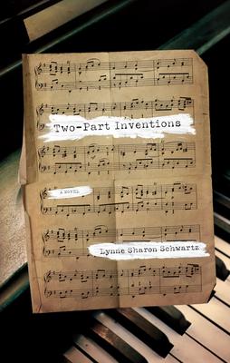 Two-Part Inventions - Schwartz, Lynne Sharon