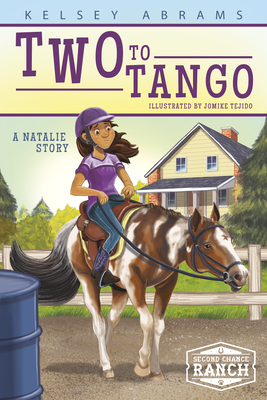 Two to Tango: A Natalie Story - Abrams, Kelsey