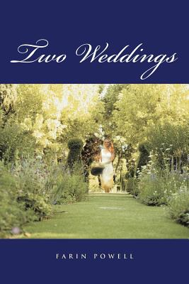 Two Weddings - Powell, Farin