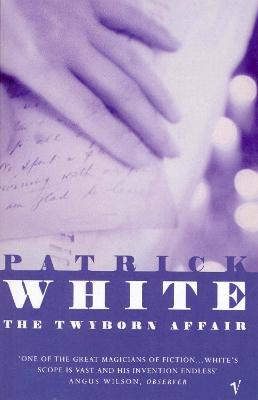 Twyborn Affair - White, and White, Patrick