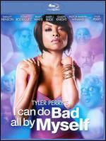 Tyler Perry's I Can Do Bad All by Myself [Blu-ray]