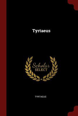 Tyrtaeus - Tyrtaeus (Creator)