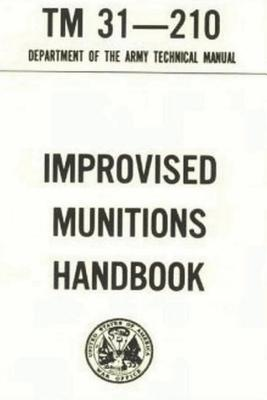 U.S. Army Improvised Munitions Handbook - Army, Department Of the