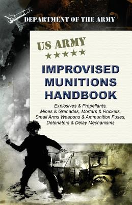U.S. Army Improvised Munitions Handbook - Army