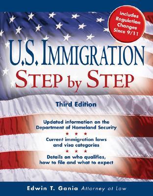 U.S. Immigration Step by Step - Gania, Edwin T, Atty.
