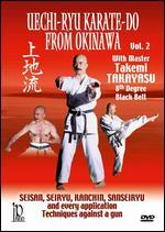Uechi-Ryu Karate-Do from Okinawa, Vol. 2: Techniques Against a Gun