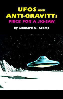 UFOs & Anti-Gravity: Piece for a Jig Saw - Cramp, Leonard G