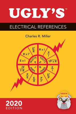 Ugly's Electrical References, 2020 Edition - Miller, Charles R