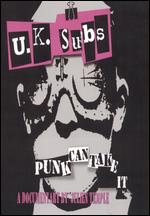 UK Subs: Punk Can Take It - Julien Temple