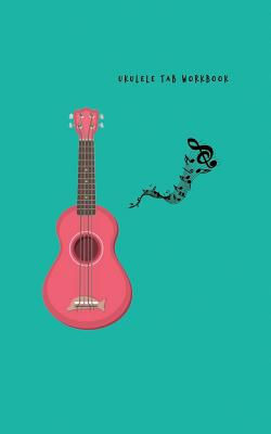 Ukulele Tab Workbook: Composition and Songwriting Ukulele Music Song with Chord Boxes and Lyric Lines for Beginners or Musician Green Cover and Red Ukulele Theme - E McGee, Mark