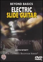 Ultimate Beginner: Beyond Basics - Electric Slide Guitar
