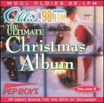 Ultimate Christmas Album, Vol. 6: WOGL 98.1 Philadelphia