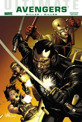 Ultimate Comics Avengers: Blade vs. the Avengers - Millar, Mark