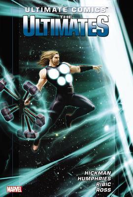 Ultimate Comics Ultimates By Jonathan Hickman - Volume 2 - Hickman, Jonathan, and Ribic, Esad (Artist), and Humphries, Sam