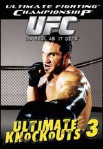 Ultimate Fighting Championship: Ultimate Knockouts, Vol. 3