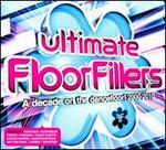 Ultimate Floorfillers: A Decade on the Dancefloor! 2000-2010 - Various Artists