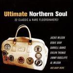 Ultimate Northern Soul: 22 Classic & Rare Floorshakers!